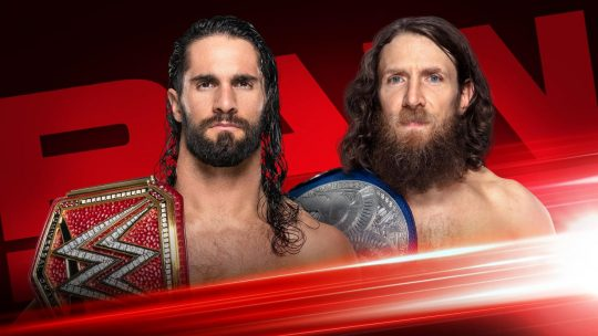 WWE Raw Results - June 17, 2019 - Fatal 5-Way, Seth Rollins vs. Daniel Bryan