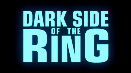 Dark Side of the Ring Officially Renewed for 14 Episode Third Season