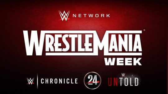 WWE Releases WrestleMania 36 Week Schedule for WWE Network