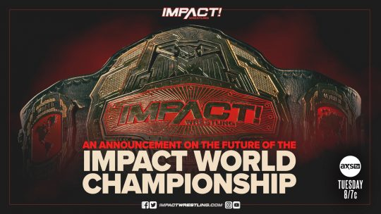 Impact to Make an Announcement About Their World Championship on Tuesday