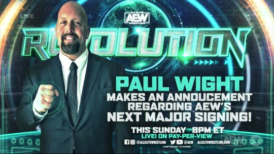 "Paul Wight Says He'll Announce a New ""Hall of Fame-Worthy"" AEW Signing at Revolution"