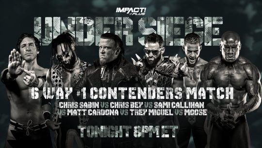 Impact Under Siege Results - May 15, 2021 - 4 Title Matches, #1 Contender Matches, Kenny Omega